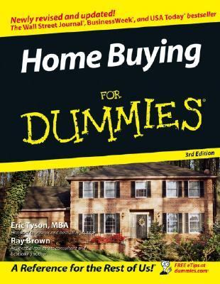 Home Buying for Dummies Newly Revised and Updated