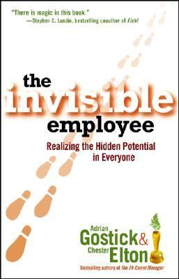 Invisible Employee Realizing the Hidden Potential in Everyone