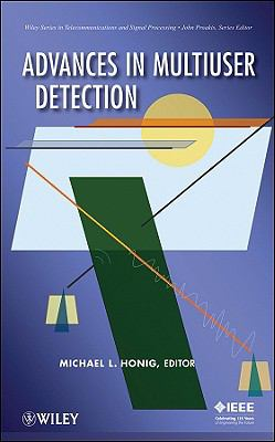 Advances in Multiuser Detection (Wiley Series in Telecommunications and Signal Processing)