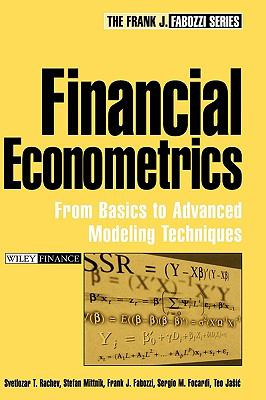 Financial Econometrics From Basics to Advanced Modeling Techniques