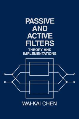 Passive and Active Filters Theory and Implementations