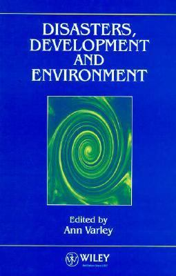 Disasters, Development and Environment