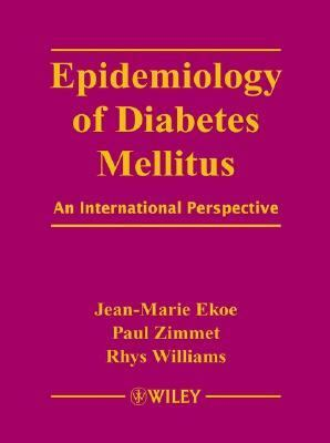 Epidemiology of Diabetes Mellitus An International Perspective