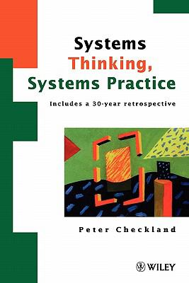 Soft Systems Methodology A 30-Year Retrospective