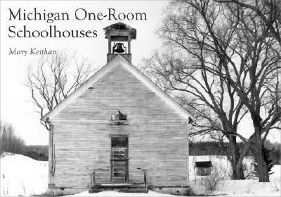 Michigan One-Room Schoolhouses