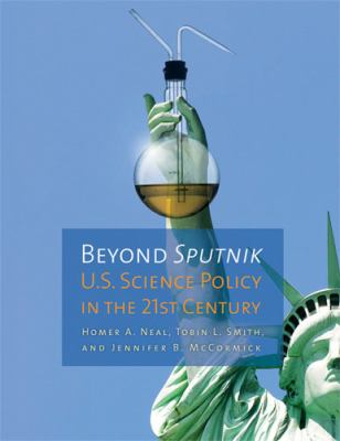 Beyond Sputnik: U.S. Science Policy in the Twenty-First Century