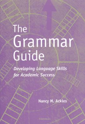 Grammar Guide Developing Language Skills for Academic Success