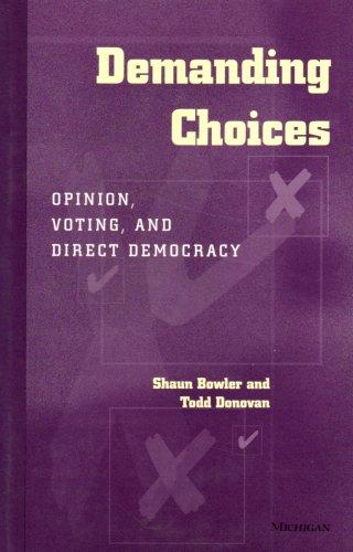Demanding Choices: Opinion, Voting, and Direct Democracy