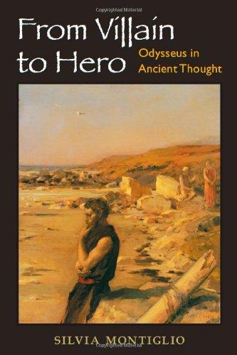 From Villain to Hero: Odysseus in Ancient Thought