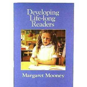 Developing Life Long Readers