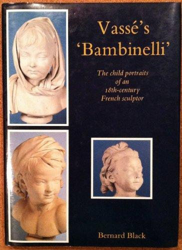 "Vass s ""Bambinelli"": The Child Portraits of the 18th Century French Sculptor"