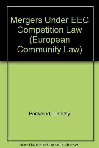 Mergers Under EEC Competition Law (Working Paper Series / Military Studies Institute,)