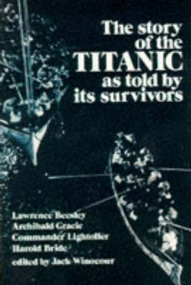 Story of the Titanic As Told by Its Survivors