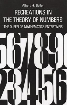 Recreations in the Theory of Numbers