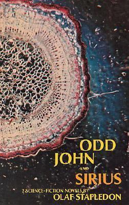 Odd John and Sirius Two Science Fiction Novels