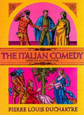 Italian Comedy The Improvisation, Scenarios, Lives, Atrod. by Fred Eggan. by William A. Glaser and David L. Sills. J. G. Crowther.