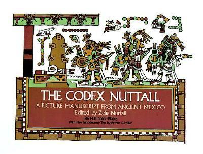 Codex Nuttall A Picture Manuscript from Ancient Mexico  The Peabody Museum Facsimile