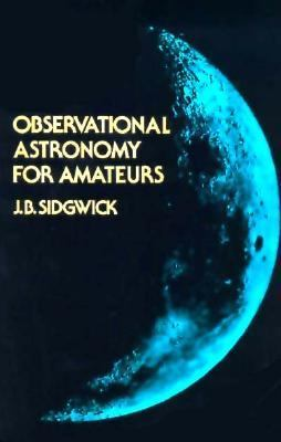 Observational Astronomy for the Amateur