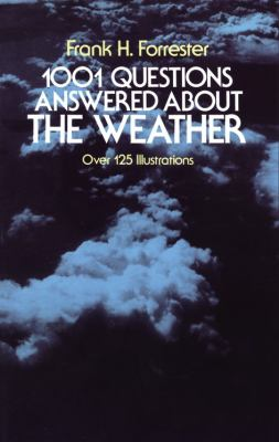 One-Thousand and One Questions Answered About the Weather