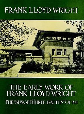 Early Work of Frank Lloyd Wright