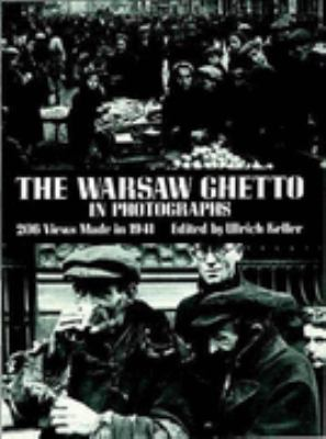 Warsaw Ghetto in Photographs 206 Views Made in 1941