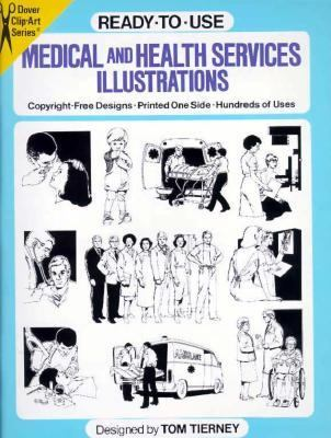 Ready to Use Medical and Health Services Illustrated Copyright-Free Designs, Printed One Side, Hundreds of Uses