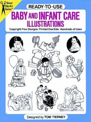 Ready to Use Baby and Infant Care Illustrated