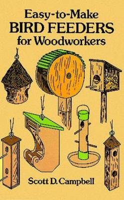 Easy-To-Make Bird Feeders for Woodworkers
