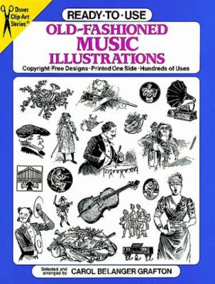 Ready-To-Use Old-Fashioned Music Illustrations Copyright-Free Designs, Printed One Side, Hundreds of Uses