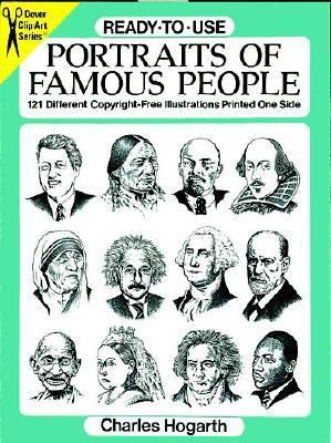 Ready-To-Use Portraits of Famous People 121 Different Copyright-Free Illustrations Printed One Side