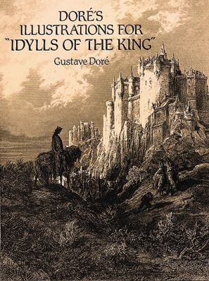 "Dore's Illustrations for ""Idylls of the King"
