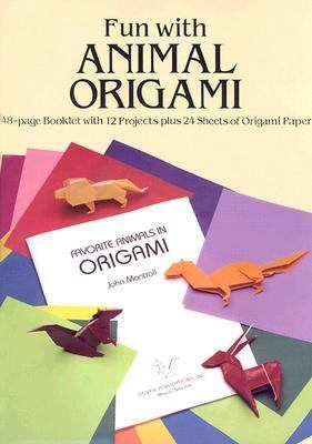 Fun With Animal Origami 48-Page Booklet With 12 Projects Plus 24 Sheets of Origami Paper