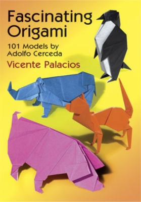Fascinating Origami 101 Models by Adolfo Cerceda