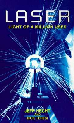 Laser Light of a Million Uses