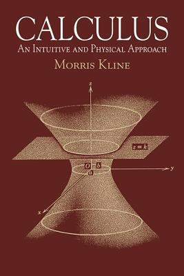 Calculus: An Intuitive and Physical Approach (Second Edition) (Dover Books on Mathematics)