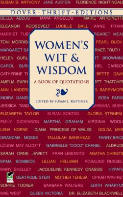 Women's Wit and Wisdom A Book of Quotations