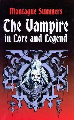 Vampire in Lore and Legend