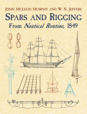 Spars and Rigging From Nautical Routine, 1849