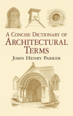 Concise Dictionary of Architectural Terms Illustrated