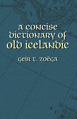 Concise Dictionary of Old Icelandic