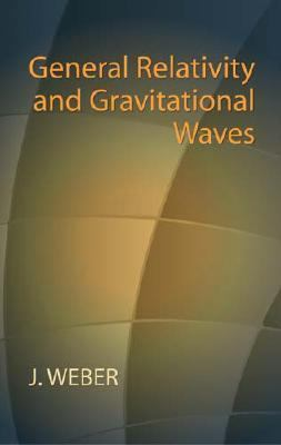 General Relativity And Gravitational Waves