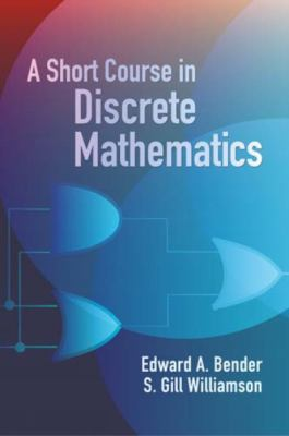 Short Course In Discrete Mathematics