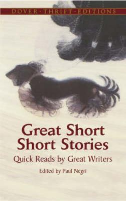 Great Short Short Stories Quick Reads By Great Writers