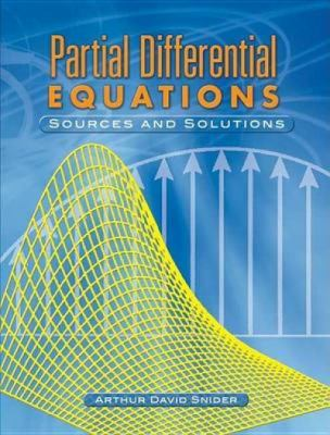 Partial Differential Equations Sources And Solutions