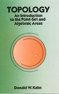 Topology An Introduction to the Point-Set and Algebraic Areas
