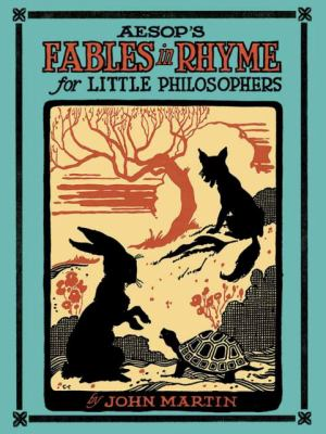 Aesop's Fables in Rhyme for Little Philosophers
