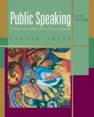 Public Speaking: Concepts and Skills for a Diverse Society (Wadsworth Series in Communication Studies)