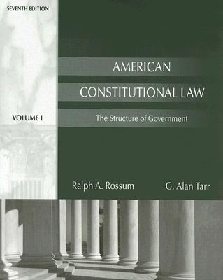 American Constitutional Law The Structure of Government