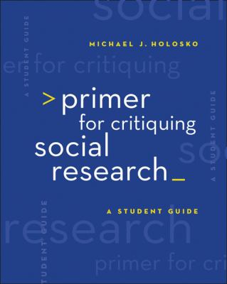 Primer for Critiquing Social Research