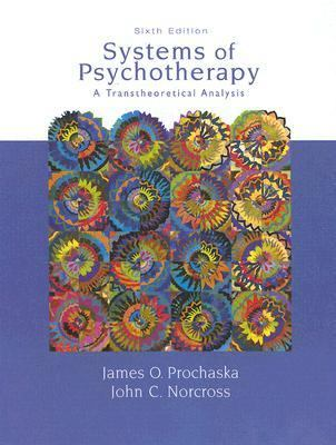 Systems of Psychotherapy A Transtheoretical Analysis